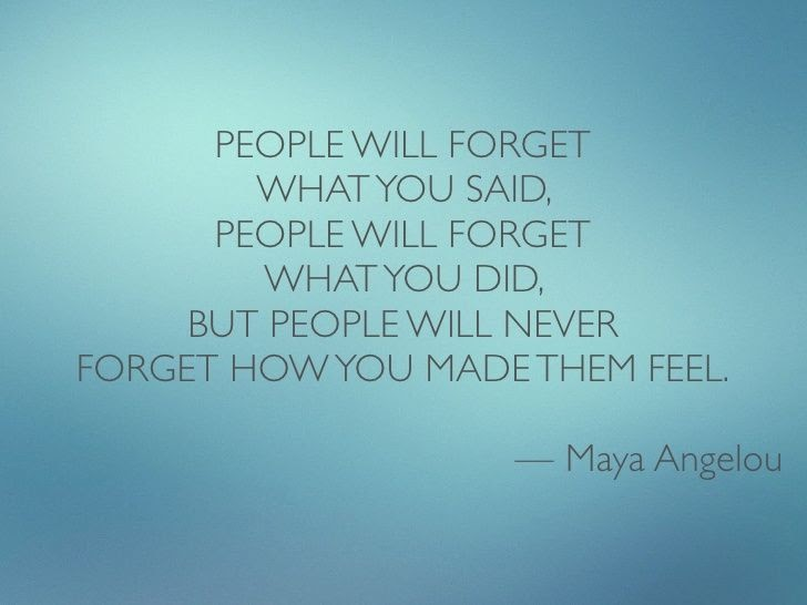 Them how you feel remember made people They May